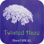 Twisted Haze
